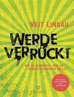 Werde verrückt - Lindau, Veit
