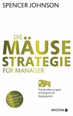 Die Mäuse-Strategie für Manager, Jubiläumsausgabe - Johnson, Spencer