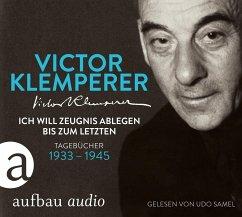 Ich will Zeugnis ablegen bis zum letzten, 6 Audio-CDs - Klemperer, Victor