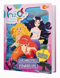 H2O - Abenteuer Meerjungfrau (Geschichtenbuch z...