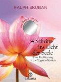4 Schritte ins Licht der Seele