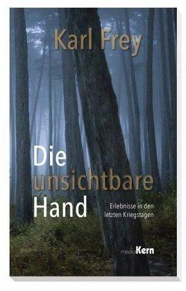 Die unsichtbare Hand - Frey, Karl