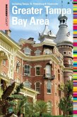 Insiders' Guide® to the Greater Tampa Bay Area (eBook, ePUB)