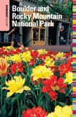 Insiders' Guide® to Boulder and Rocky Mountain National Park (eBook, ePUB)