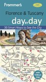 Frommer's Florence and Tuscany day by day (eBook, ePUB)