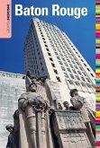 Insiders' Guide® to Baton Rouge (eBook, ePUB)
