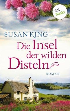 Die Insel der wilden Disteln (eBook, ePUB)