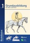 Grundausbildung für Reiter und Pferd (eBook, ePUB)