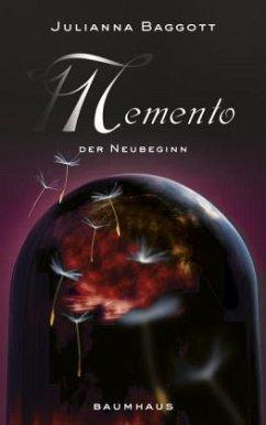 Der Neubeginn / Memento Bd.3 (Mängelexemplar) - Baggott, Julianna