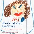 Mama hat sich renoviert (Mängelexemplar)
