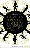 Die vielen Leben des Harry August (eBook, ePUB)