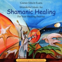 Shamanic Healing - Evans,Gomer Edwin