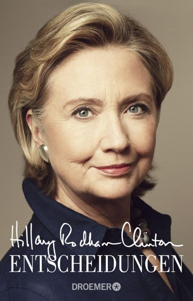 Entscheidungen - Clinton, Hillary Rodham