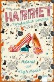 Hotdogs und High Heels / Harriet - versehentlich berühmt Bd.3