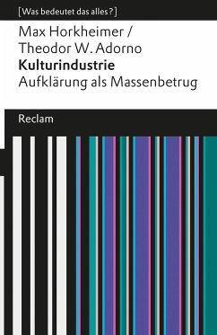 Kulturindustrie - Horkheimer, Max; Adorno, Theodor W.