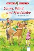 Sonne, Wind und Pferdeliebe / Reiterhof Birkenhain Bd.7