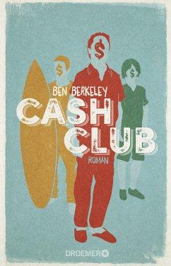 Cash Club - Berkeley, Ben