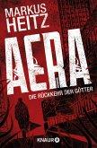 AERA - Die Rückkehr der Götter Bd.1