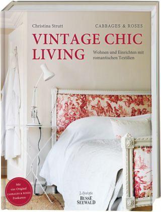 Vintage Chic Living - Strutt, Christina