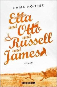 Etta und Otto und Russell und James - Hooper, Emma
