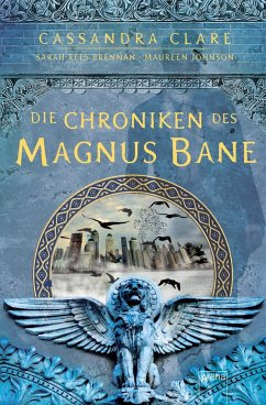 Die Chroniken des Magnus Bane - Clare, Cassandra; Johnson, Maureen; Brennan, Sarah Rees