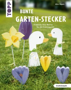 Bunte Garten-Stecker (kreativ.kompakt.) - Rögele, Alice