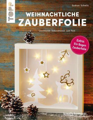 weihnachtliche zauberfolie von gudrun schmitt als. Black Bedroom Furniture Sets. Home Design Ideas