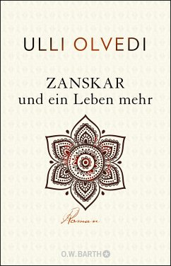 Zanskar und ein Leben mehr - Olvedi, Ulli