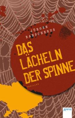 Das Lächeln der Spinne - Banscherus, Jürgen