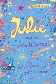 Julie und der achte Himmel / Schlimmer geht's immer Bd.5