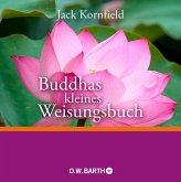 Buddhas kleines Weisungsbuch