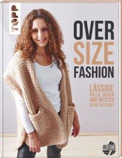 Oversize-Fashion (kreativ.inspiration.)