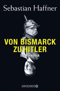 Von Bismarck zu Hitler - Haffner, Sebastian