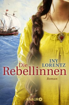 Die Rebellinnen - Lorentz, Iny