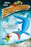 Angriff der Tiefsee-Echse / Astrosaurier Bd.3