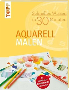 Schnelles Wissen in 30 Minuten - Aquarell malen - Reiter, Monika