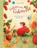 Erdbeerinchen Erdbeerfee. Das Geheimnis im Beerenwald