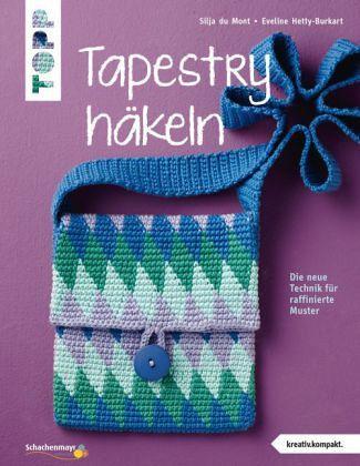 Tapestry Häkeln Von Silja Du Mont Eveline Hetty Burkart Als
