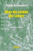 De miseriis paedagogorum / Über die Leiden der Lehrer