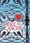 Herz zu Asche / Herz-Trilogie Bd.3