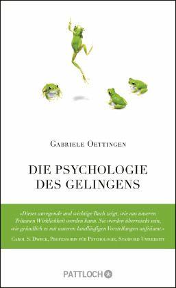 Die Psychologie des Gelingens - Oettingen, Gabriele