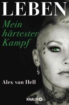 Leben - Hell, Alex van