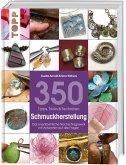 350 Tipps, Tricks & Techniken Schmuckherstellung