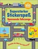 Mein superstarker Stickerspaß. Spannende Fahrzeuge