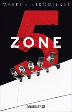 Zone 5 - Stromiedel, Markus