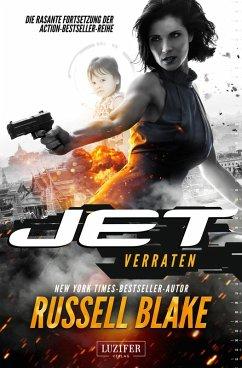 Verraten / Jet Bd.2 (eBook, ePUB) - Blake, Russell
