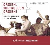 Orgien, wir wollen Orgien!, 1 Audio-CD