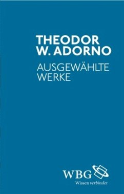 Ausgewählte Werke - Adorno, Theodor W.