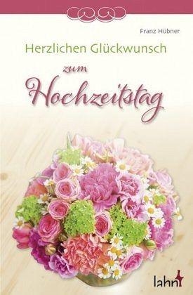 Herzlichen Gluckwunsch Zum Hochzeitstag Von Franz Hubner Portofrei