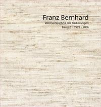 Franz Bernhard – Werkverzeichnis der Radierungen
